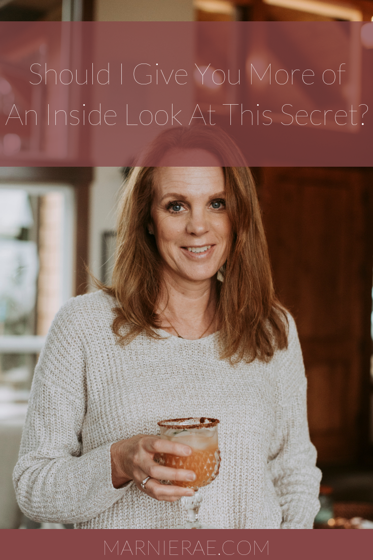 Should I Give You More of An Inside Look At This Secret?
