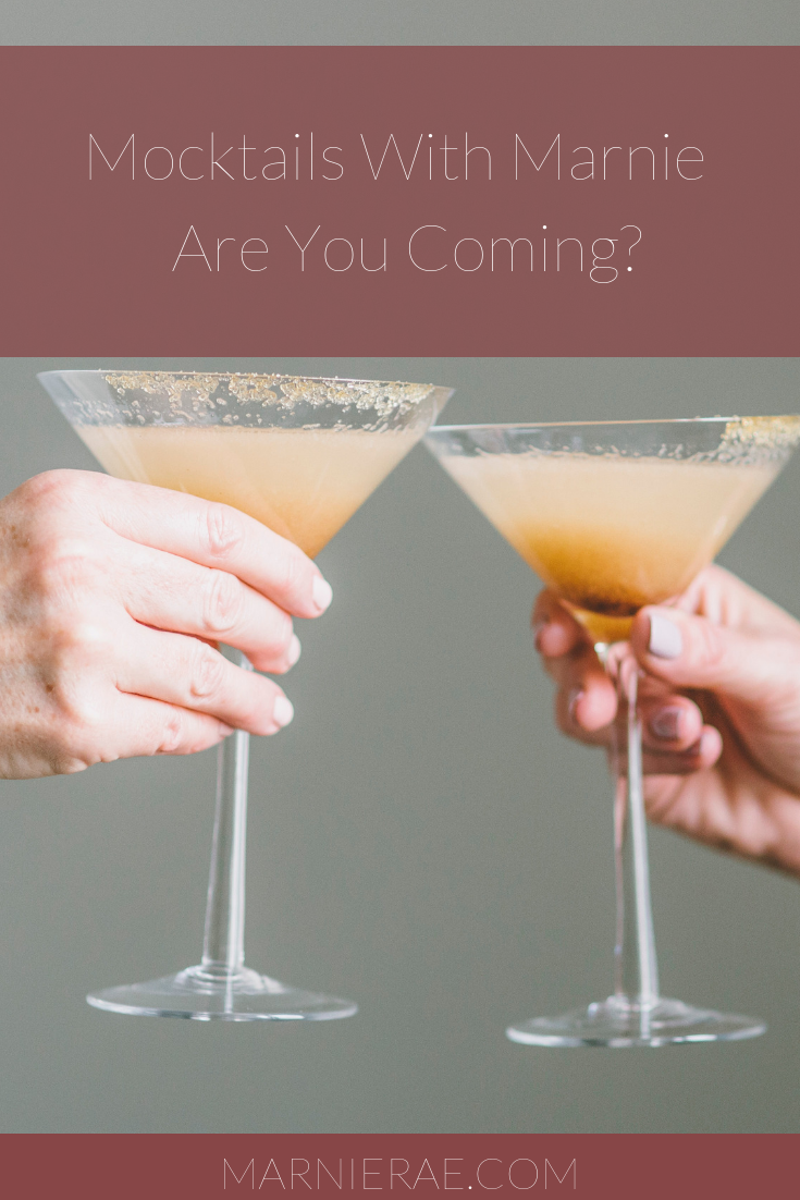 Mocktails With Marnie - Are You Coming?