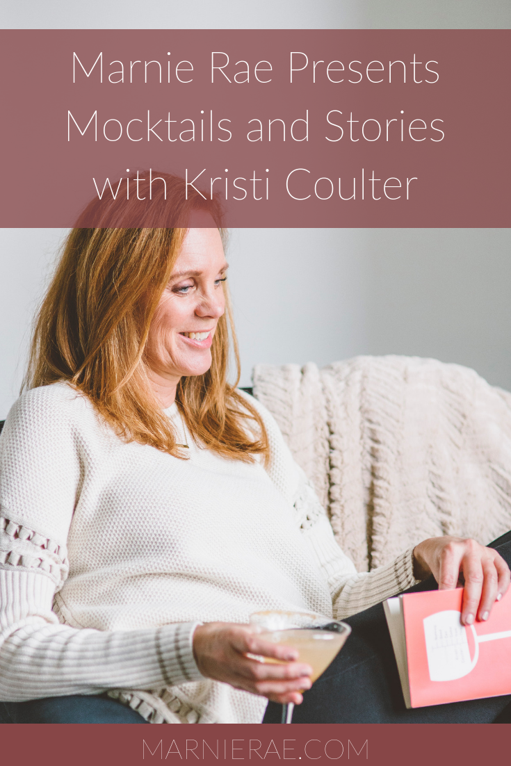 Marnie Rae Presents Mocktails and Stories with Kristi Coulter.png