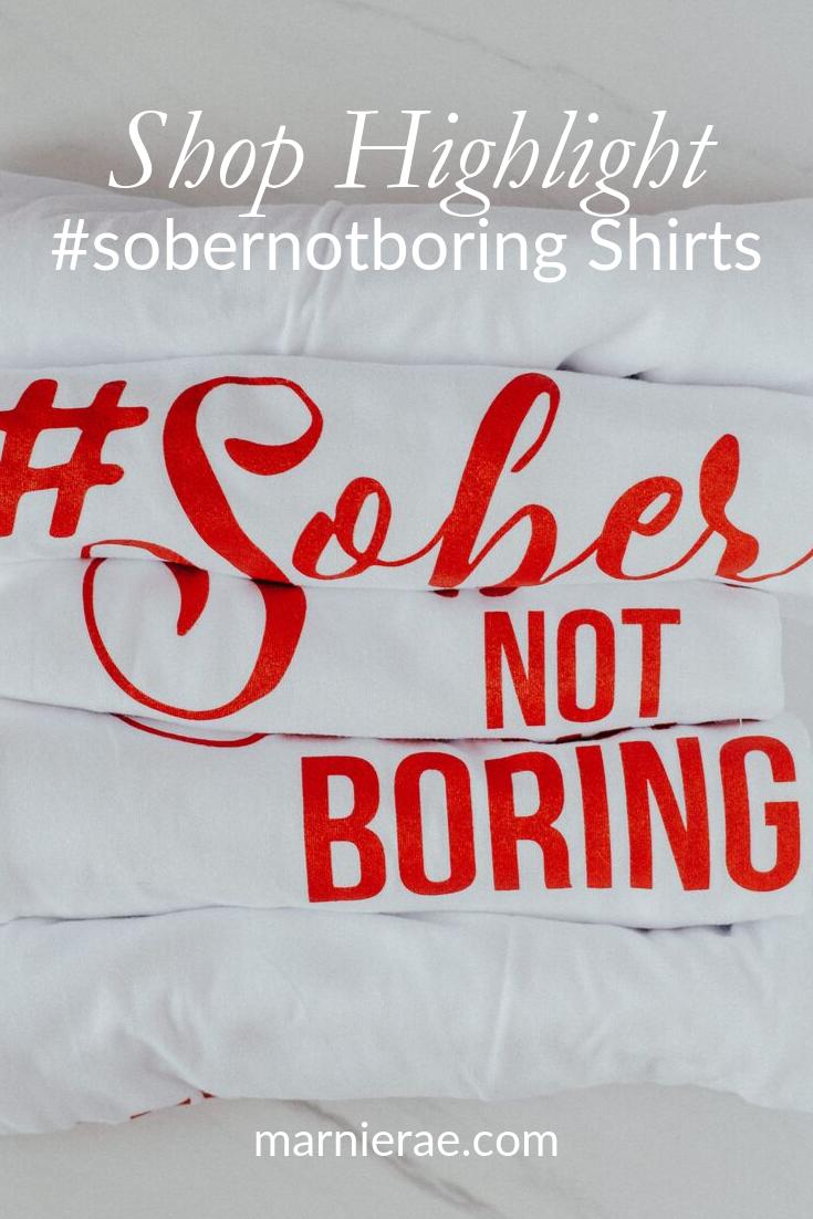 Shop Highlight #sobernotboring Shirt.png