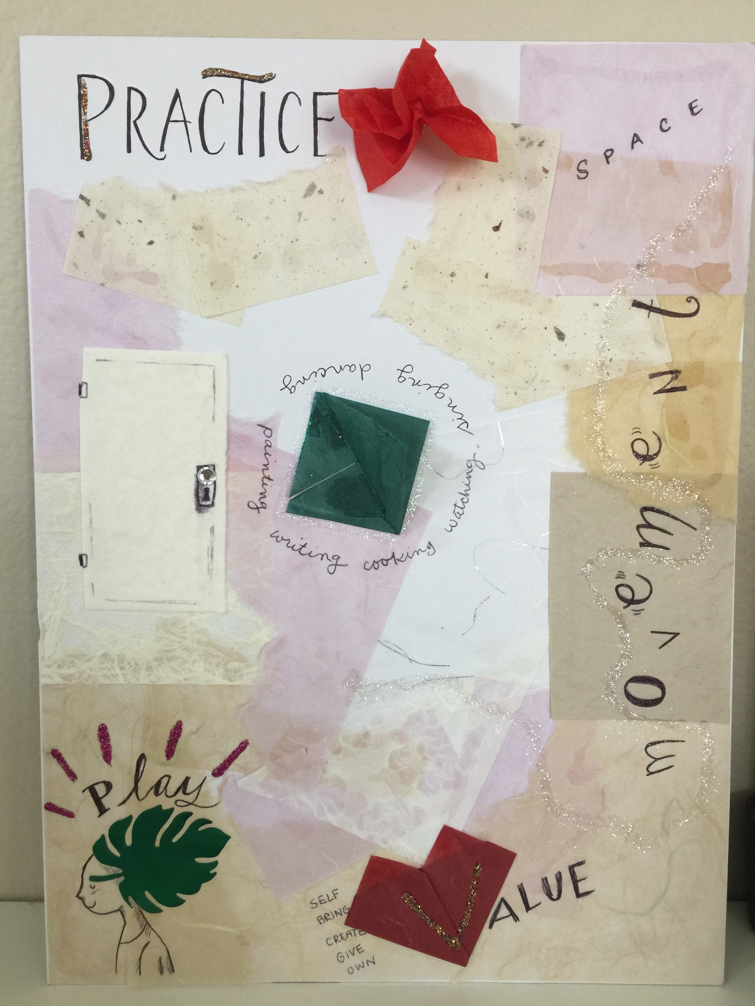 My current vision board. Looks different than any other board I've made- no items, no things, just a call to practice.