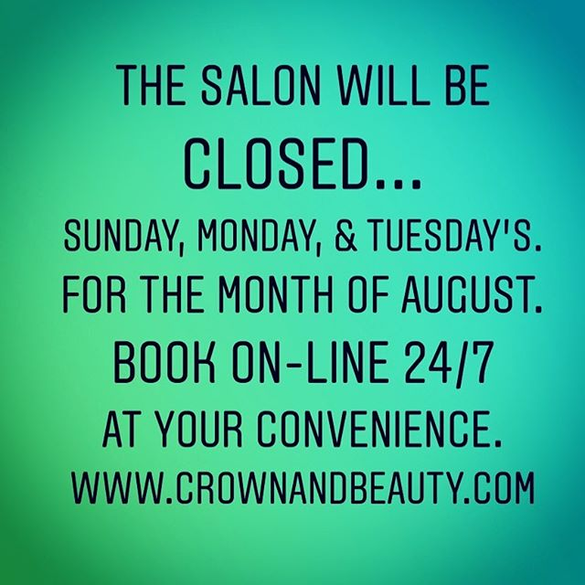 CLOSED Tuesday's for  the month of AUGUST.  Having a great summer! . . #winnipegsalon #winnipegstylist #finditdowntown #downtownwinnipeg #exchangedistrictbiz #exchangedistrictwinnipeg #crownandbeautyboutique