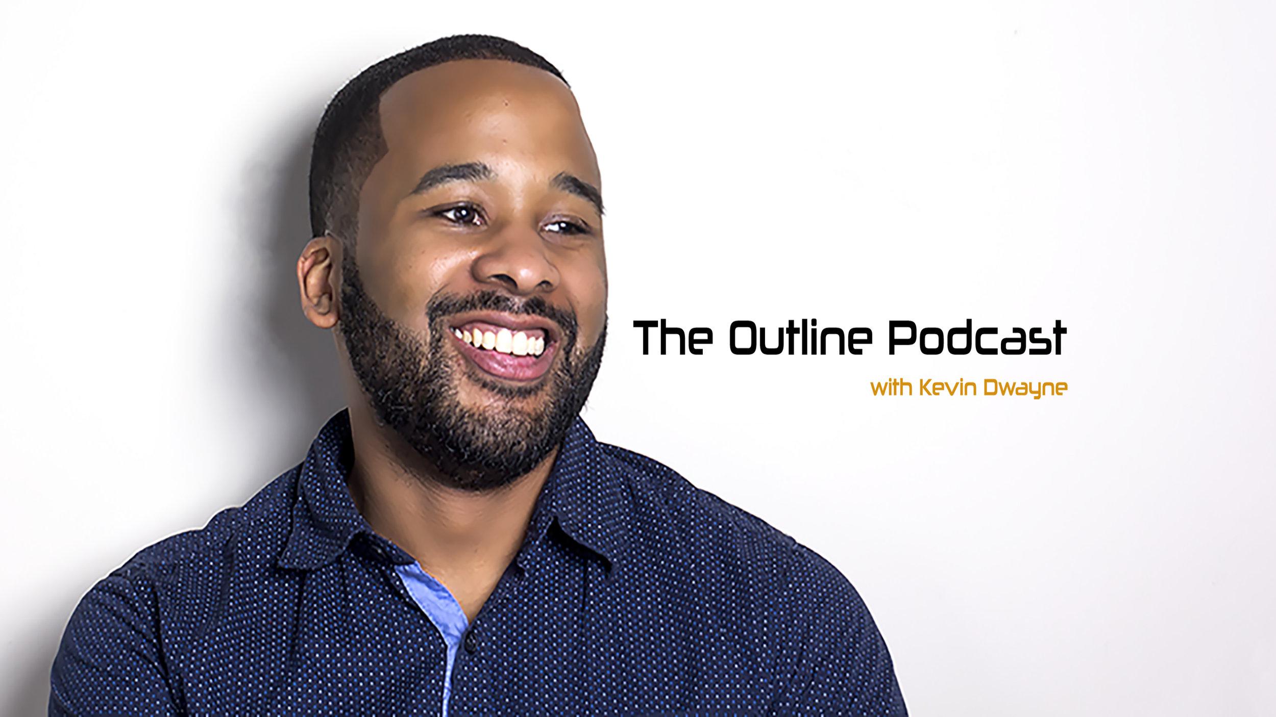 The Outline Podcast - Impactful Storytelling (ft. Tarik Daniels) - Episode 114