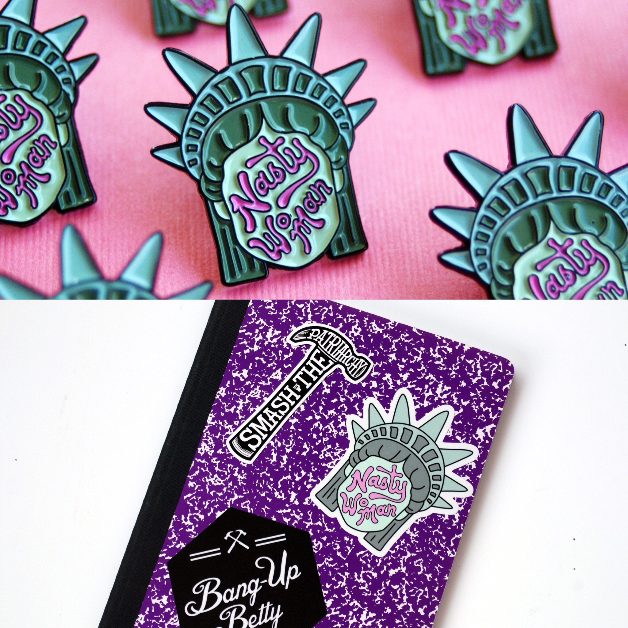 Nasty Woman Feminist Lapel pin and sticker by Bang-Up Betty give a portion of the proceeds to charity.