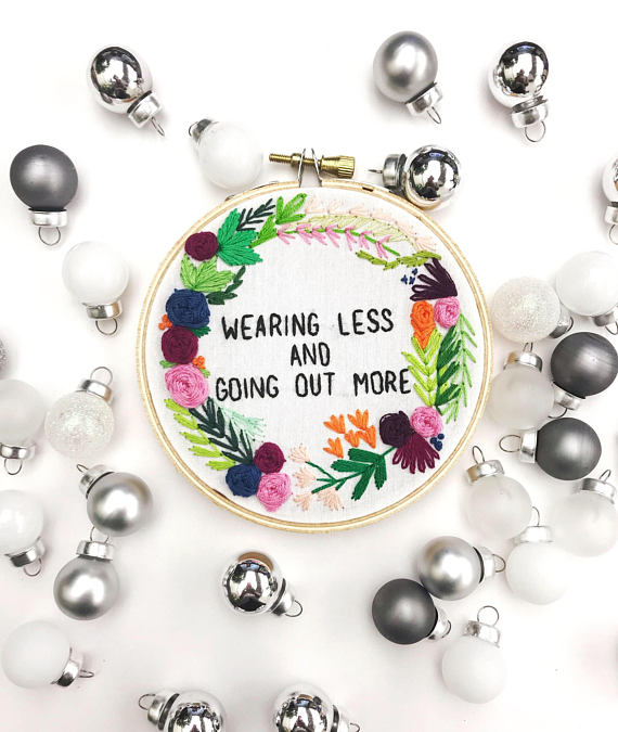 Drake Embroidery Hoop by YesStitchYes  For your newly single friend. I'm obsessed with everything YesStitchYes. She also stitched the Mary J. Blige hoop at the top of the page.    Get it here.