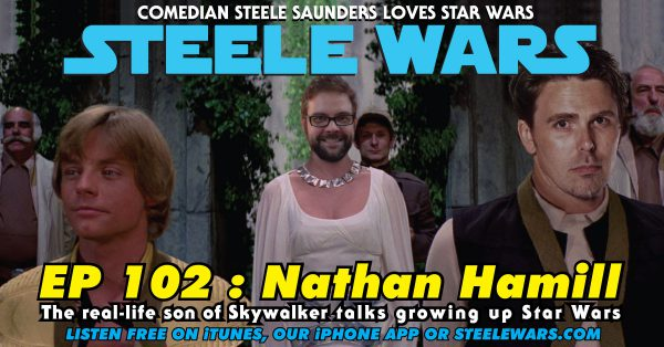 Ep 102 : Nathan Hamill – The real-life son of Skywalker talks growing up Star Wars