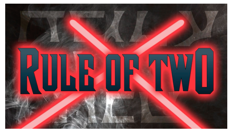 Is the End of the Skywalker Saga a Good Thing - Rule of Two