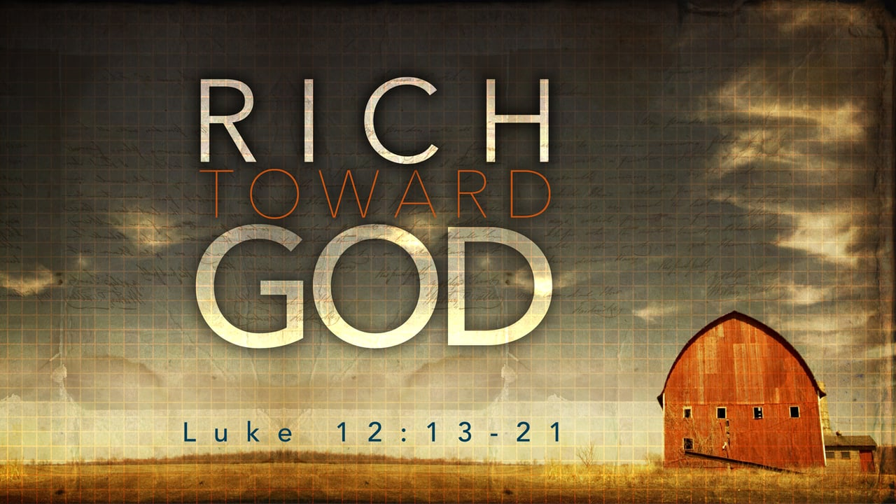 RICH TOWARDS GOD.jpg