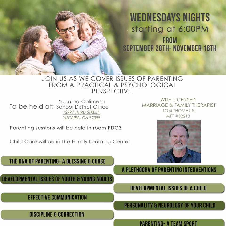 Come check out these FREE Parenting Workshops that are being offered at the Yucaipa-Calimesa Joint Unified School District Office each Wednesday Night from 6:00 to 7:30 PM.