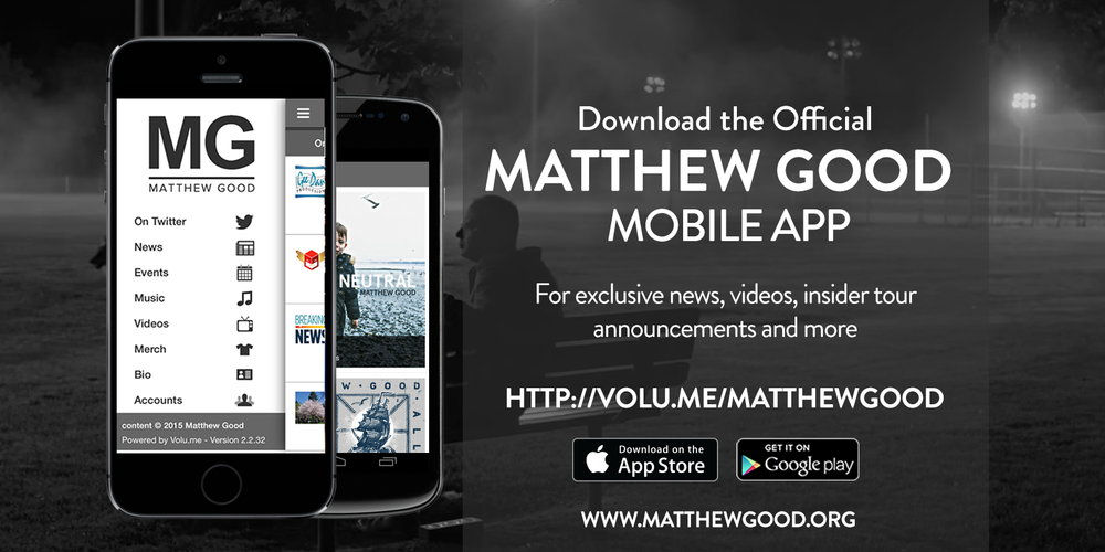 The Official Matthew Good App — MATTHEW GOOD