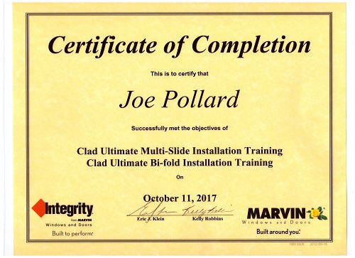 Over 12 years of experience - Certified in Marvin Windows and Doors, and ProVia