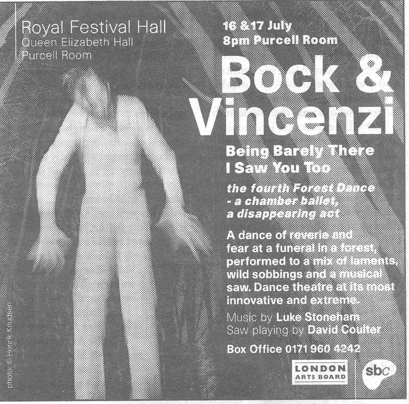 First billed solo Musical Saw performances with B+V, London 1997
