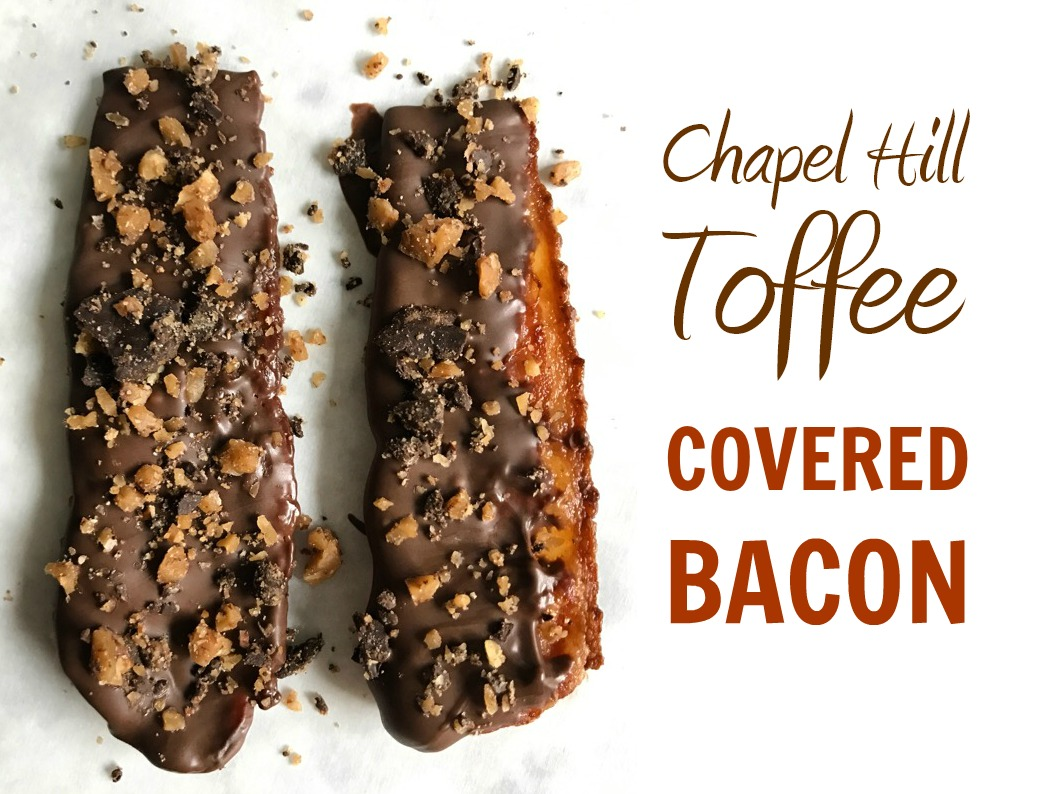 Chapel Hill Toffee Bacon