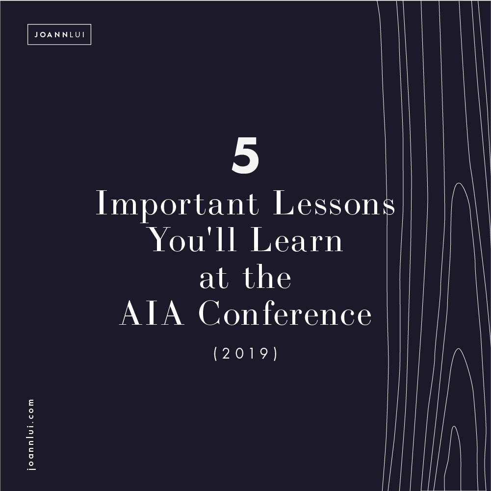 5 Important Takeaways You'll Learn at the AIA Conference (2019)