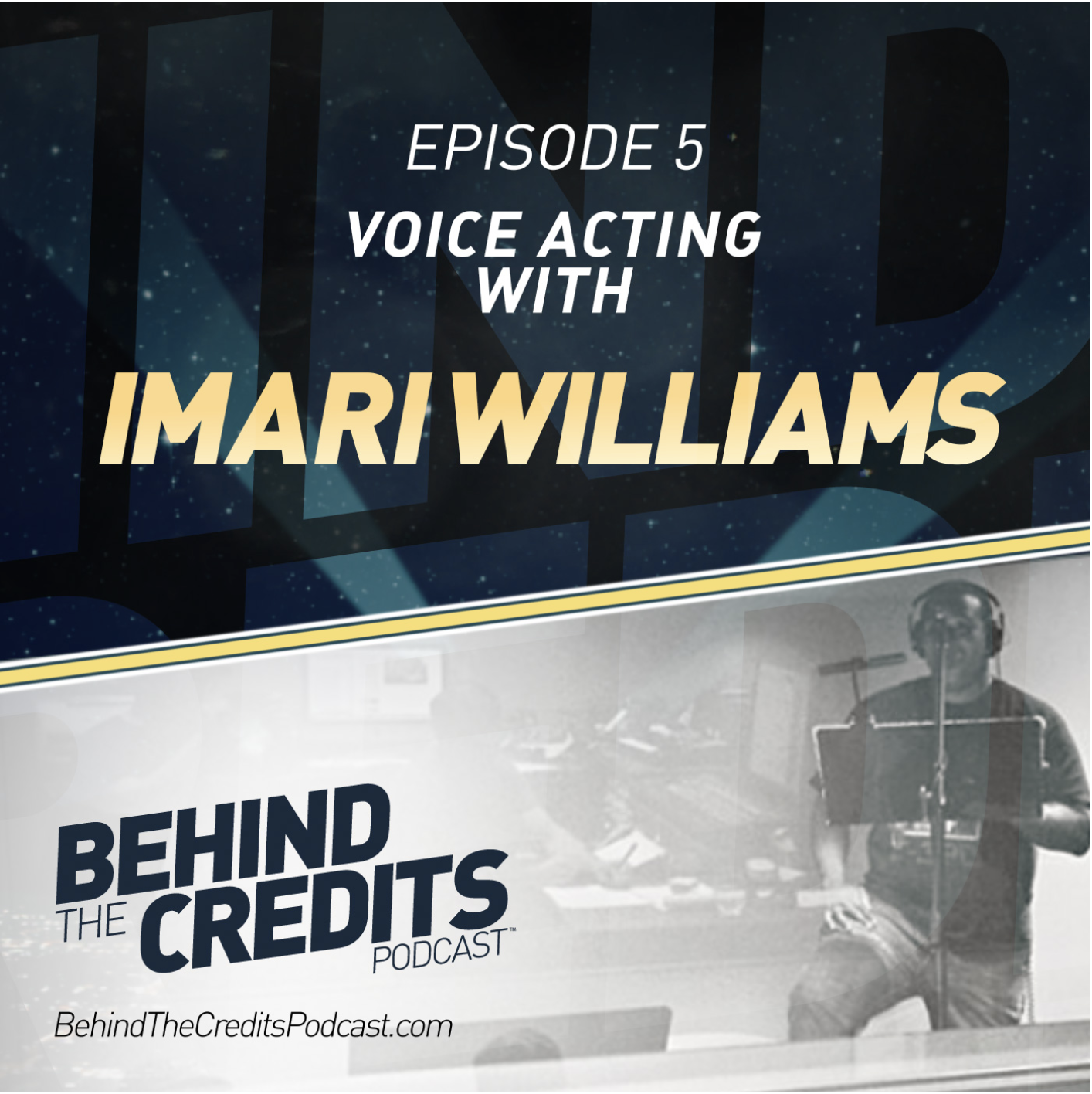 ImariWilliamsEpisode 05 - Listen to Imari's incredible journey to Voice Over stardom.