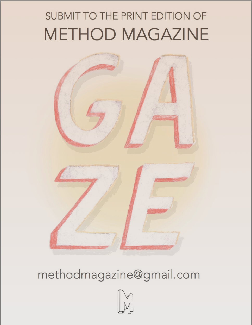SUBMIT TO METHOD'S PRINT EDITION!