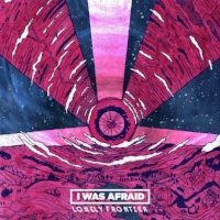 I Was Afraid Lonely Frontier Mix/Master