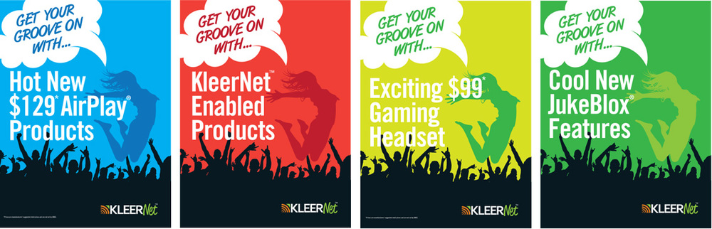 This KleerNet poster campaign was developed for the Consumer Electronics Show (CES) in 2012. It was directed towards technology companies to buy and use in their products. They were displayed in front of working demos showcasing the technology.