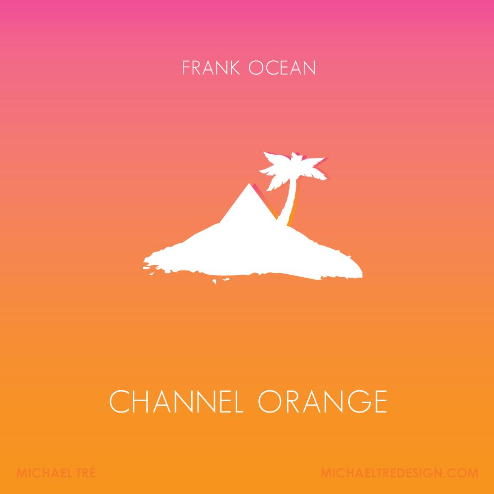 Channel Orange — MIKE TRÉ