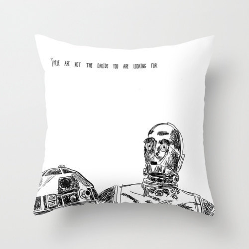 everyone loves Artoo. C3P0.... meh. Pillow available on Etsy from RandomOasis