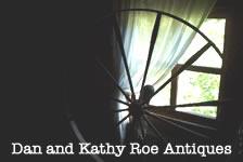 Dan and Kathy Roe Antiques