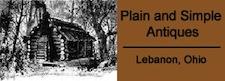 Plain and Simple Antiques ~ Lebanon, Ohio