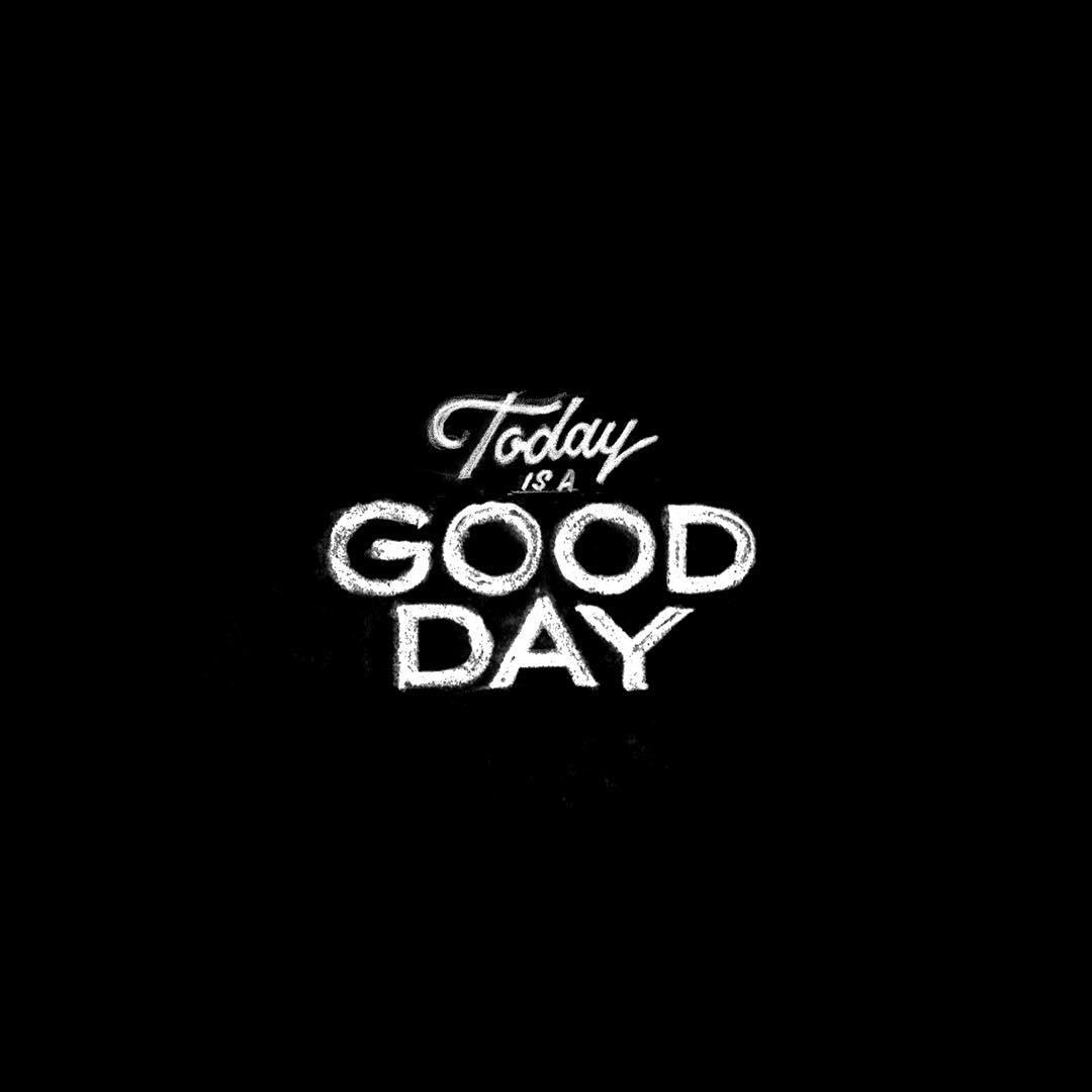 todayisagoodday.jpg