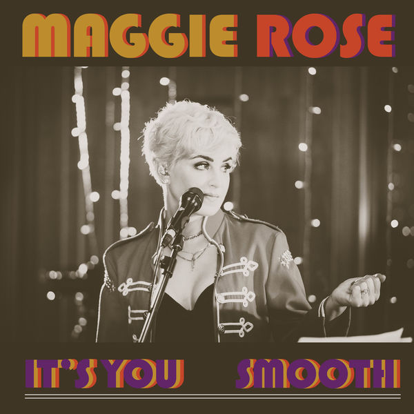 It's You - Maggie Rose