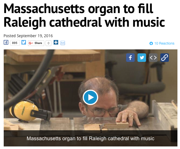 Cathedral Organ Design Featured in WRAL Story - WRAL News, September 2016