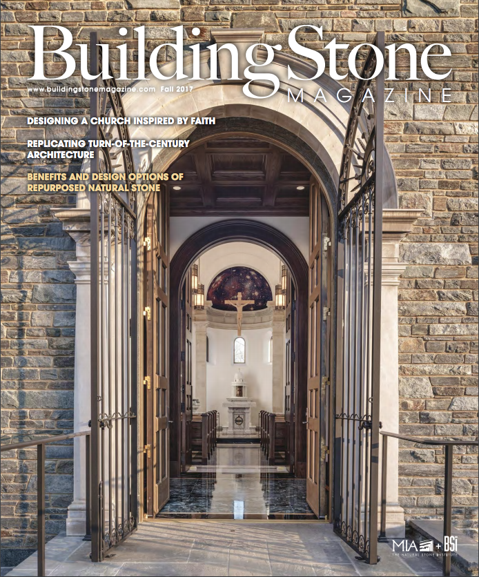 Designing A Church Inspired By Faith - Building Stone Magazine, Fall 2017