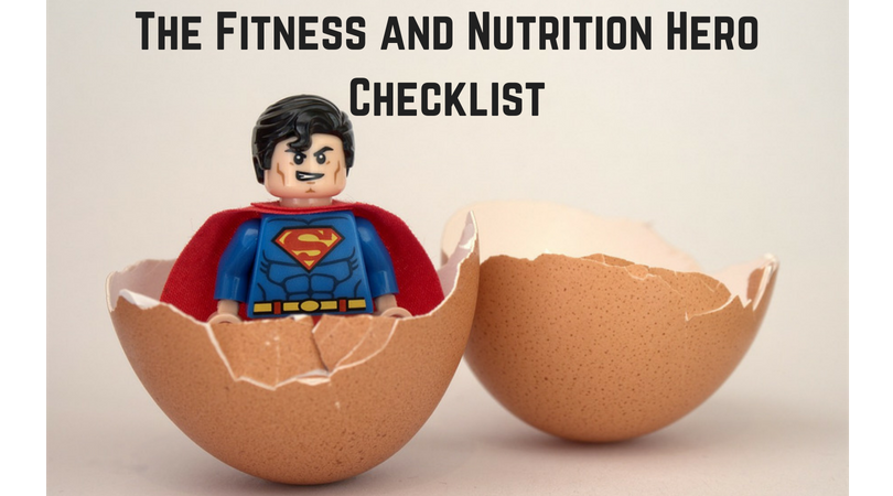 The Fitness and Nutrition Hero Checklist.png
