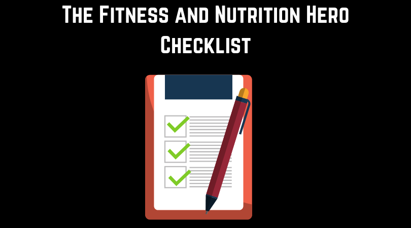 Copy of The Fitness and Nutrition Hero Checklist.png