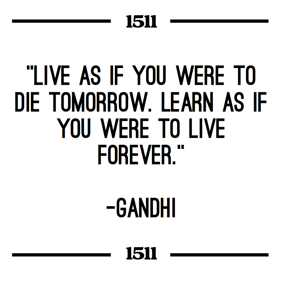 Gandhi Quote - Live As If