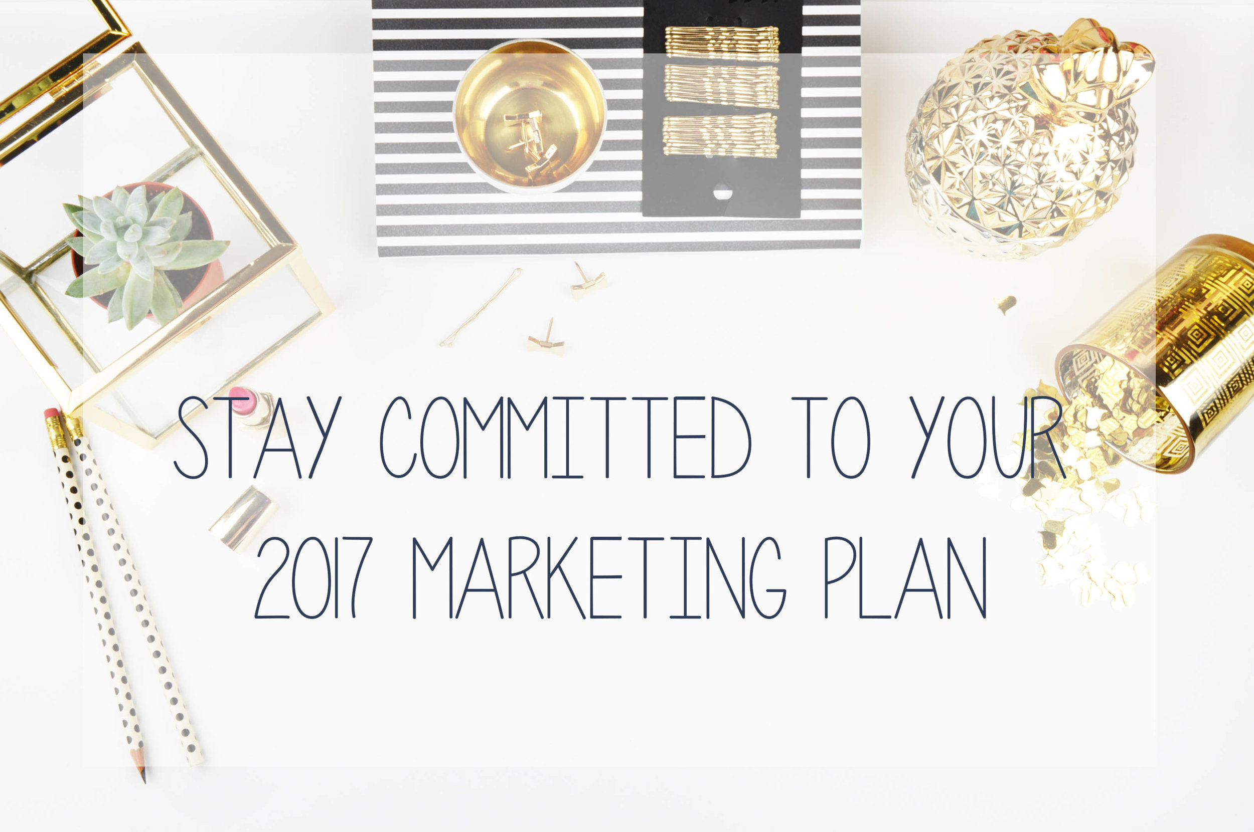 Learn how you can committ to a successful marketing plan in 2017 with the girls from Hub Digital Marketing.