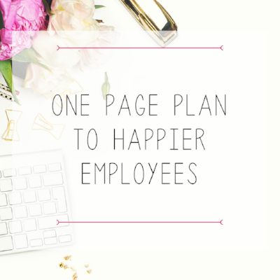 One Page Plan To Happier Employees.png