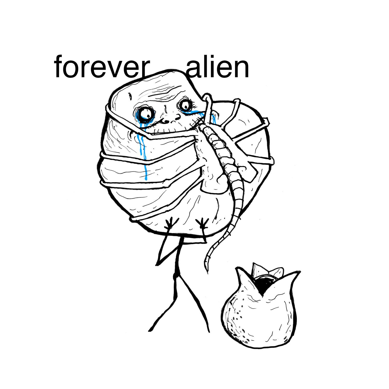 ForeverAlienMAIN.jpg