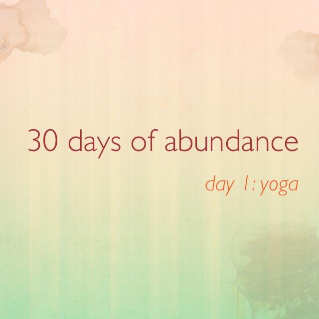 30daysofabundanceDAY1