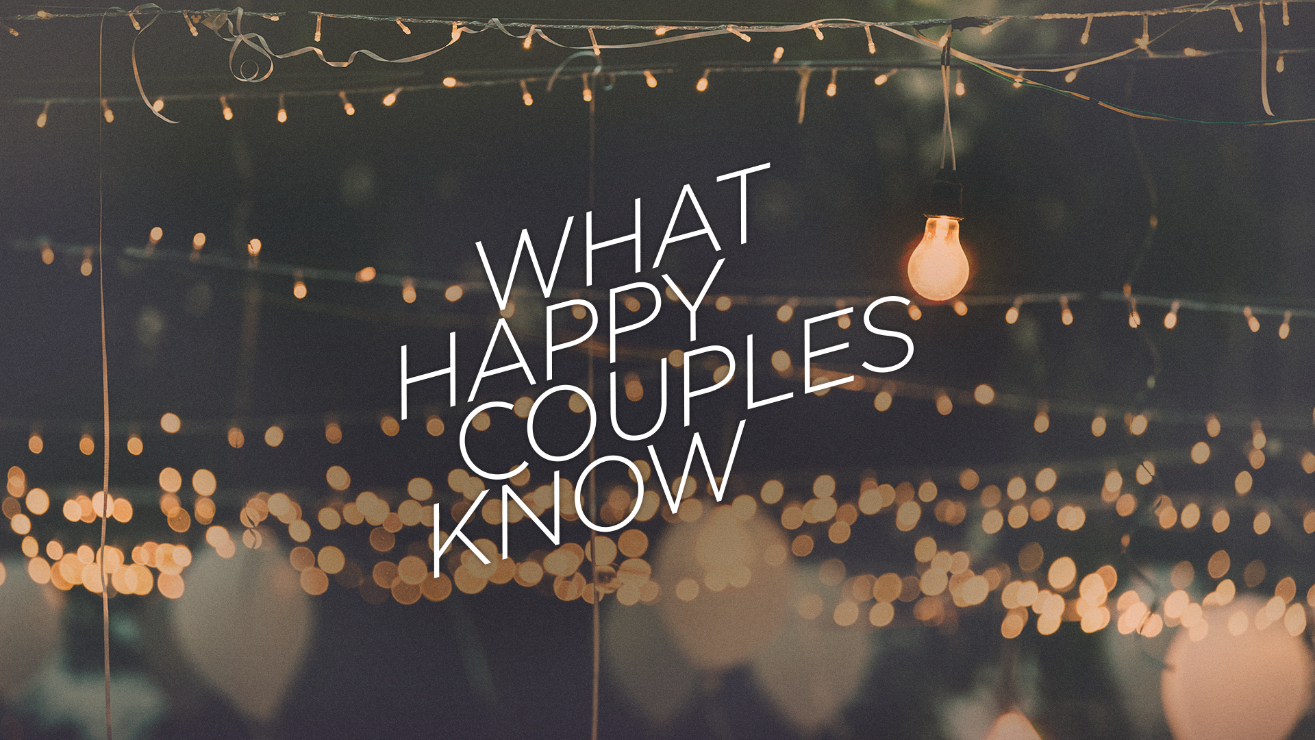 WhatHappyCouplesKnow-1920x1080_1 (1).png