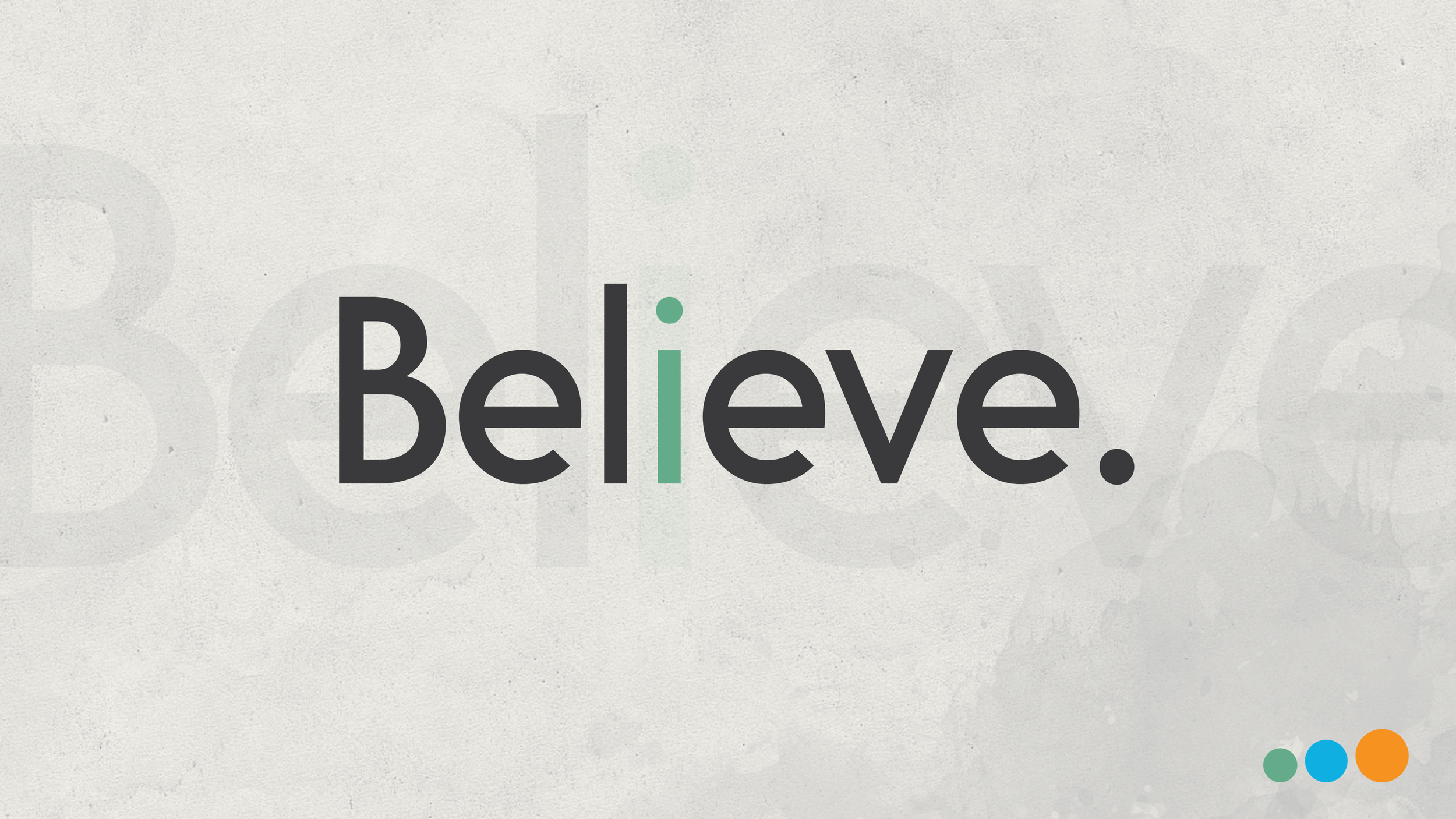 BELIEVE - In a congregational-wide series, Believe, comes from a study by Pastor Randy Frazee based off of his book, Believe. Believe is a spiritual growth experience that helps Christians of all ages think, act, and be more like Jesus.