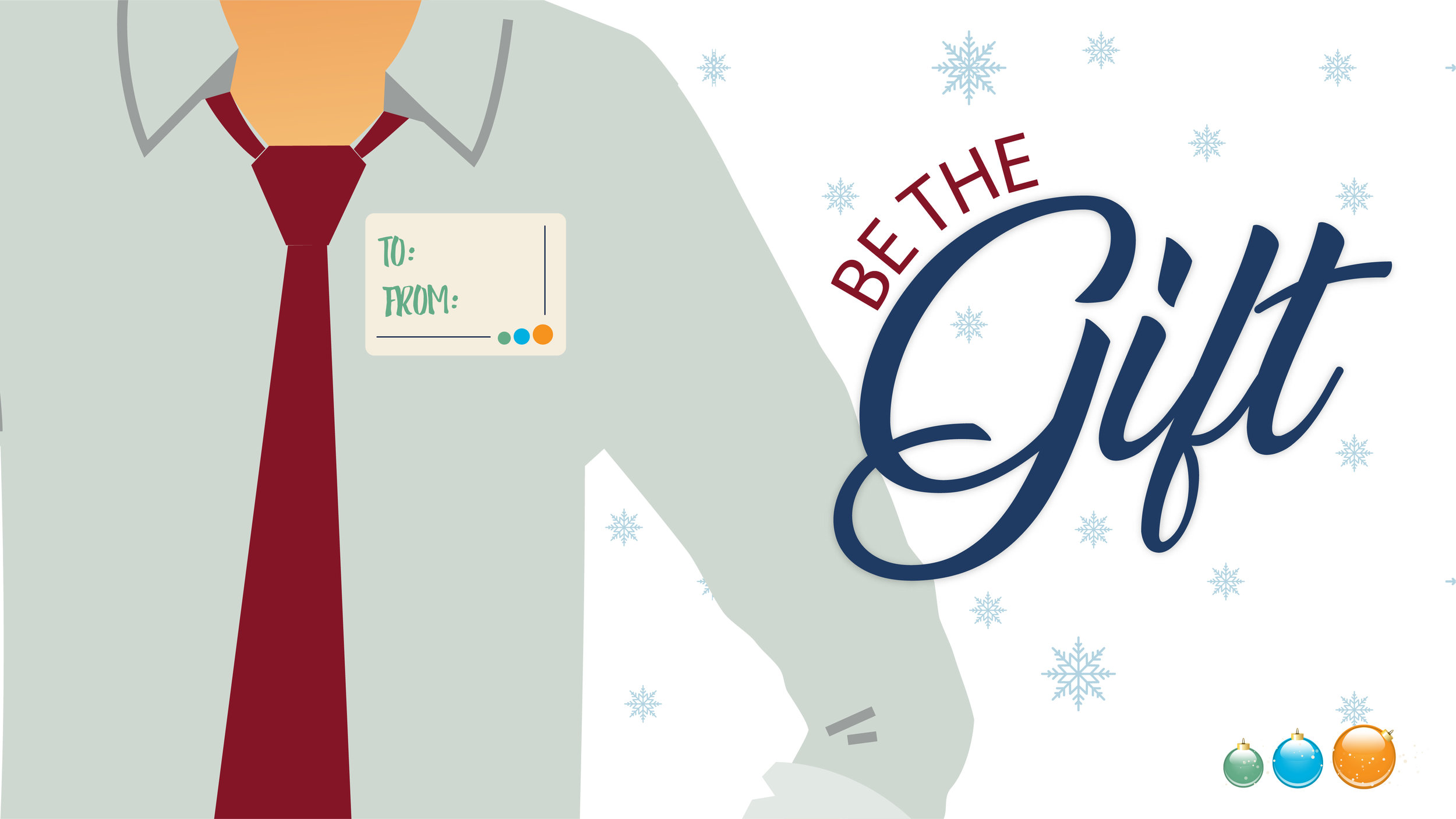 BE THE GIFT - Be the Gift is a Christmas series that looks at how we can be the gift to those around us by showing the love of Jesus in our lives, through our actions and in our Faith.