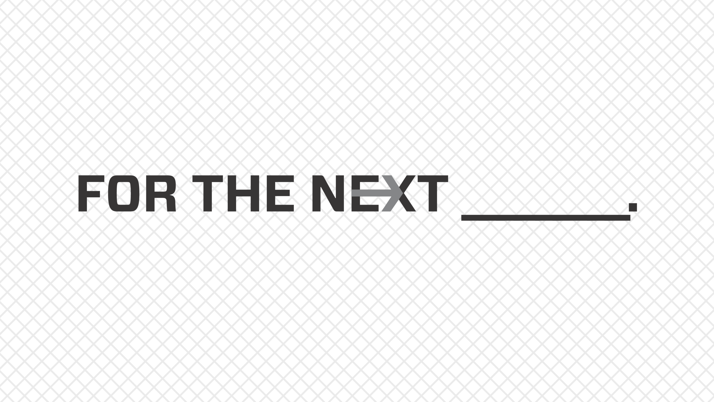 For the Next - For the Next… is a series designed to teach us how to prepare our hearts for what God has next. Focused on the next YOU. FAMILY. CITY. we pointed forward to what God wants to use each of us to accomplish.