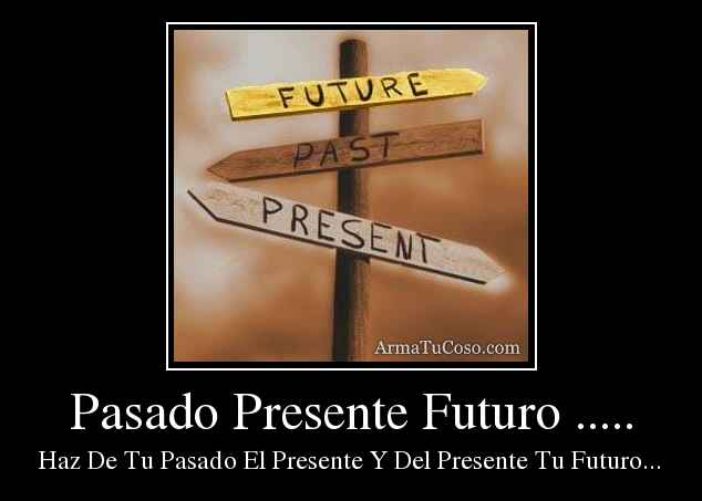-pasado-presente-futuro---1789964.jpg