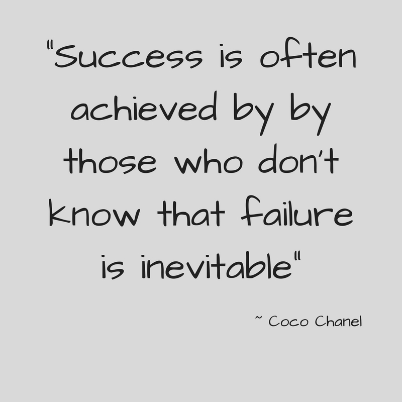 _Success is often achieved by by those who don't know that failure is inevitable_.jpg