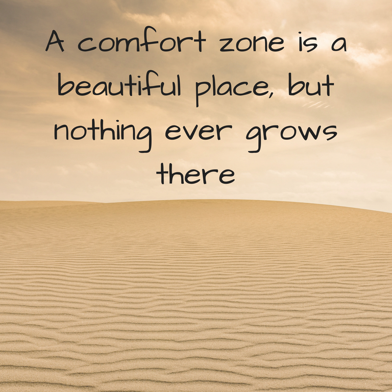 A comfort zone is a beautiful place, but nothing ever grows there.jpg