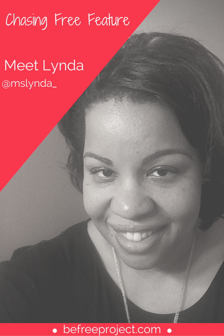 Click here to read how Lynda is Chasing Free #befreeproject