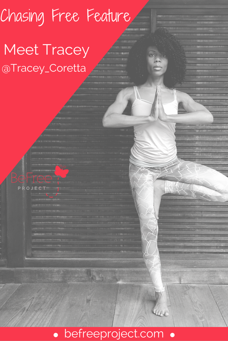 Click here to read how Tracey is Chasing Free #befreeproject