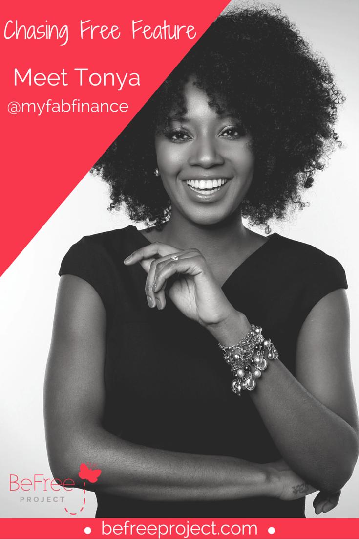 Tonya (myfabfinance) || Chasing Free Feature