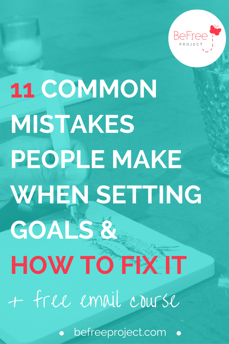 If you're making these mistakes when it comes to setting goals, I'm going to teach you how to fix it.