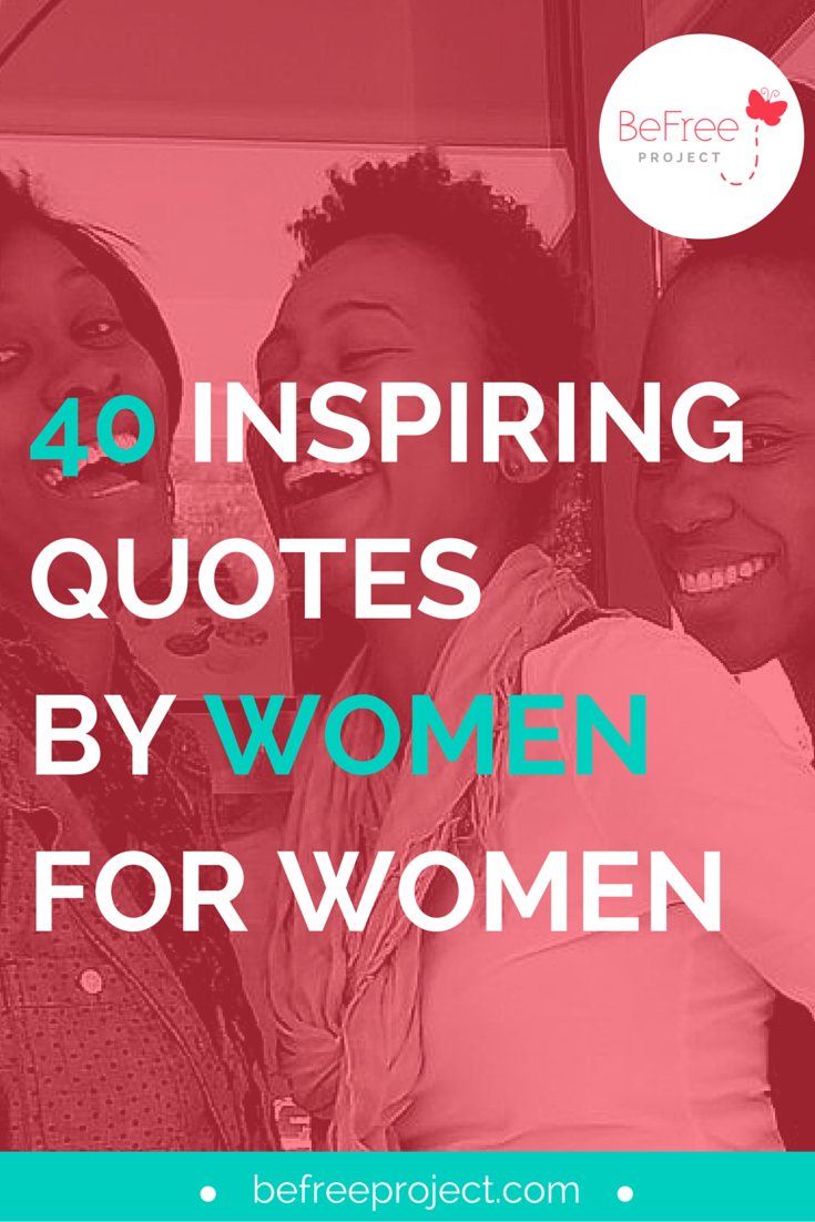 Inspirational #Quotes by #Women for Women