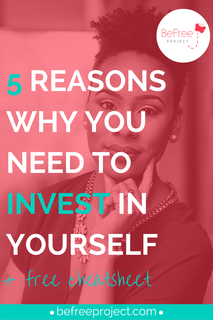 5 Reasons Why You Need To Invest in you #selfhelp #personal #growth